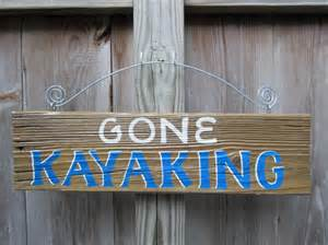 gone kayaking